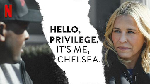 Hello, Privilege. It's Me, Chelsea